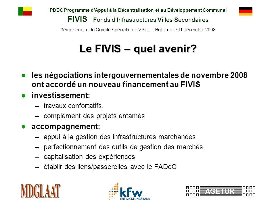 PDDC Programme dAppui à la Décentralisation et au Développement Communal FIVIS Fonds dInfrastructures Villes Secondaires 3ème séance du Comité Spécial du FIVIS II – Bohicon le 11 décembre 2008 Le FIVIS – quel avenir.