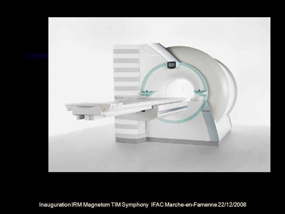 Inauguration IRM Magnetom TIM Symphony IFAC Marche-en-Famenne 22/12/2008