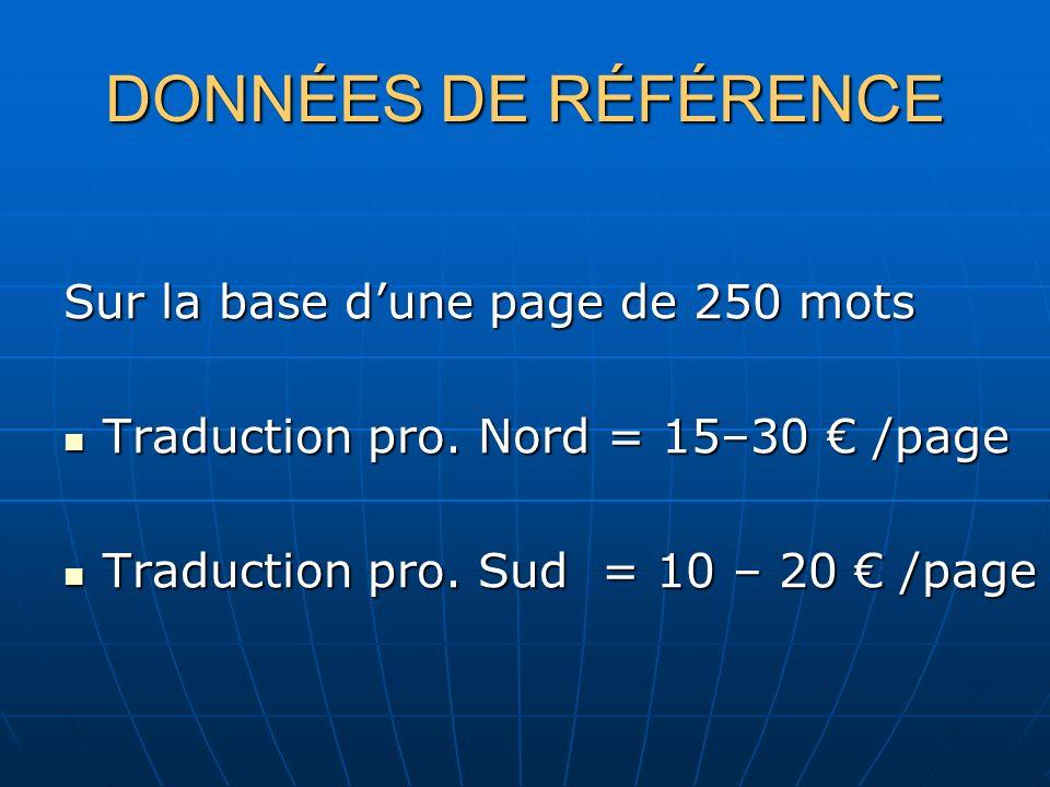 DONNÉES DE RÉFÉRENCE Sur la base dune page de 250 mots Traduction pro.