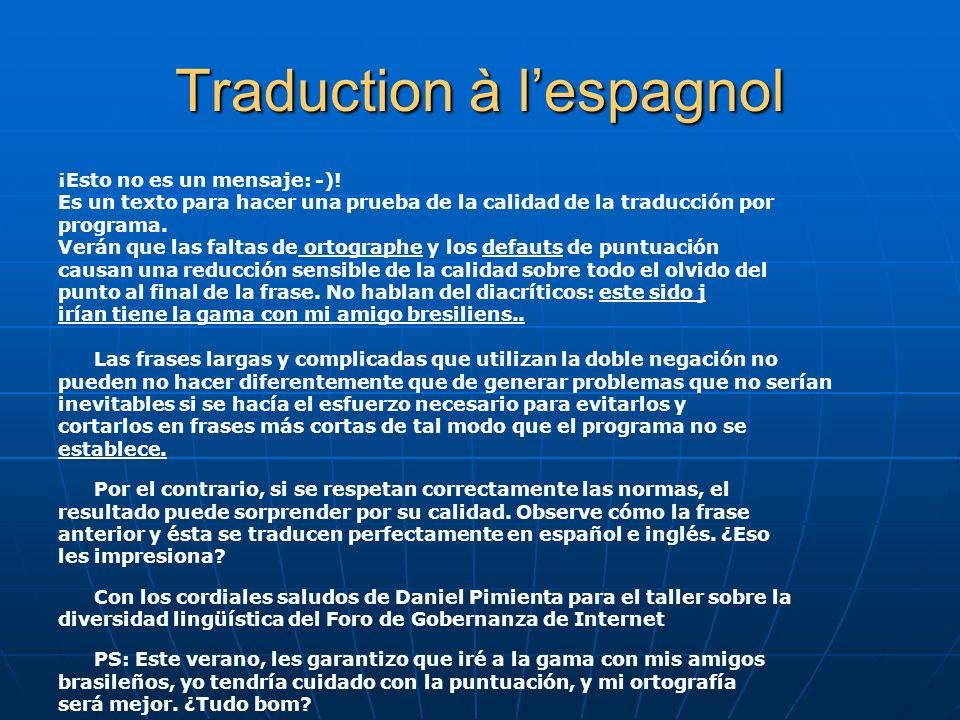 Traduction à lespagnol ¡Esto no es un mensaje: -).