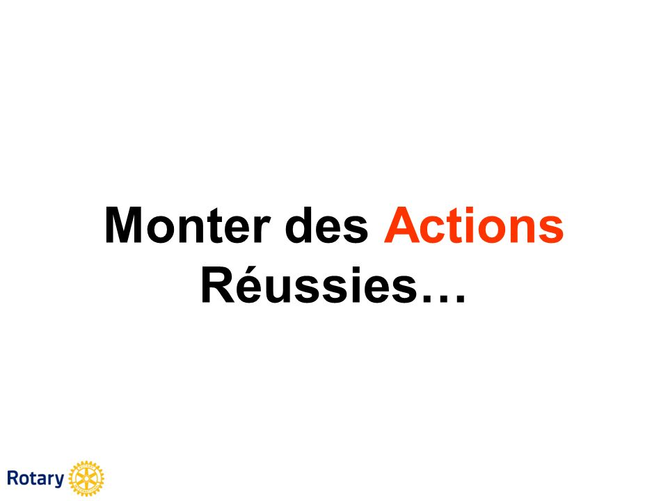 Monter des Actions Réussies…