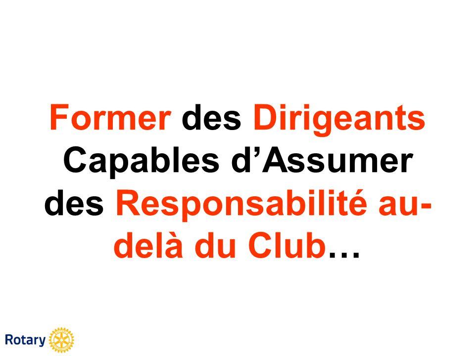 Former des Dirigeants Capables dAssumer des Responsabilité au- delà du Club…