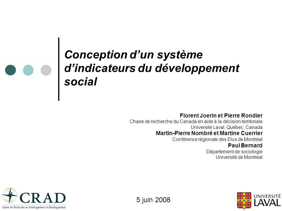 Conception dun système dindicateurs du développement social Florent Joerin et Pierre Rondier Chaire de recherche du Canada en aide à la décision terri