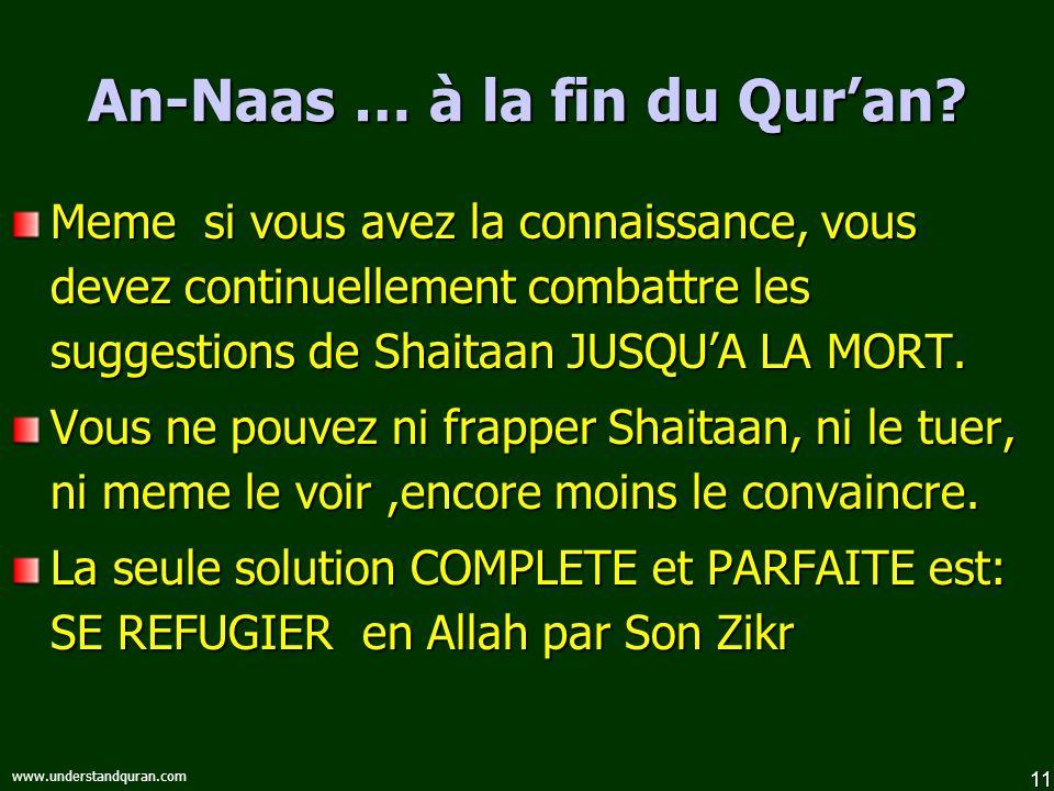11 www.understandquran.com An-Naas … à la fin du Quran.