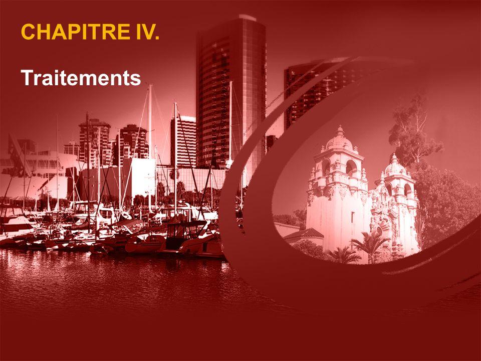 CHAPITRE IV. Traitements