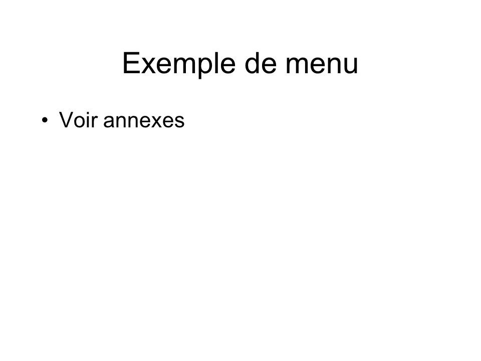 Exemple de menu Voir annexes