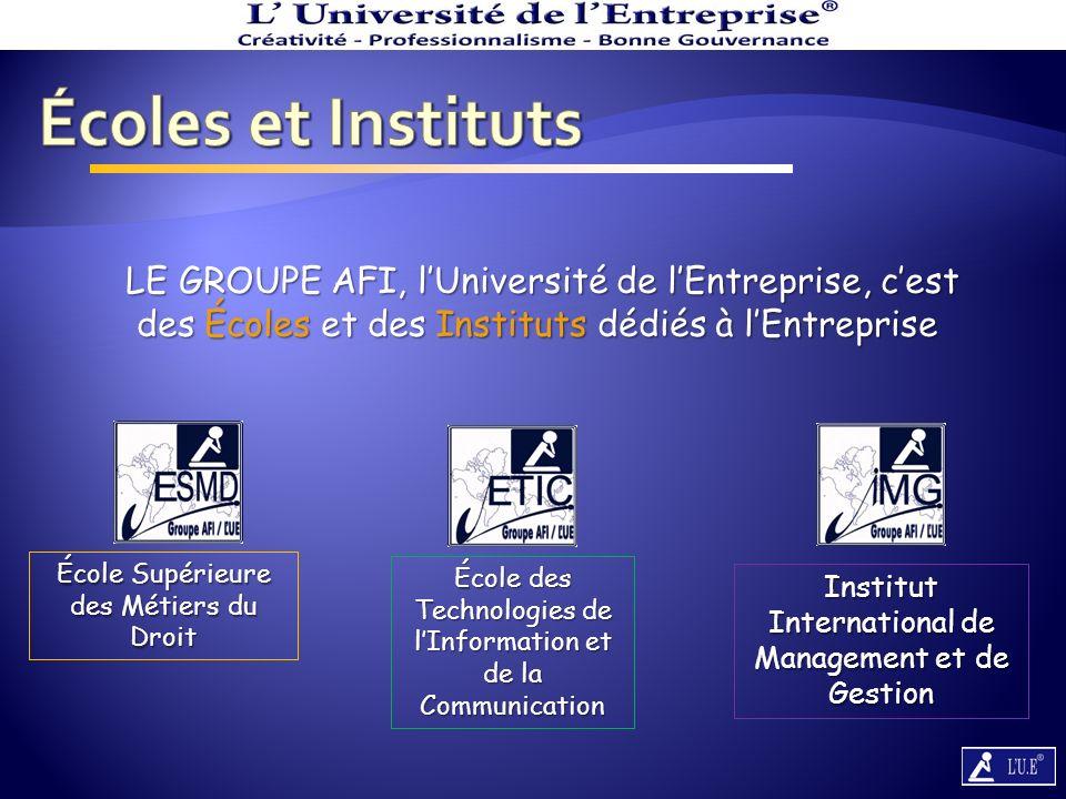 LE GROUPE AFI, lUniversité de lEntreprise, est membre de la Fédération Européenne Des Écoles.