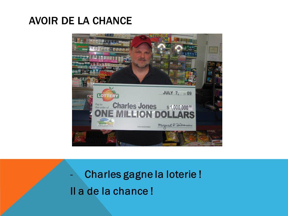 AVOIR DE LA CHANCE -Charles gagne la loterie ! Il a de la chance !