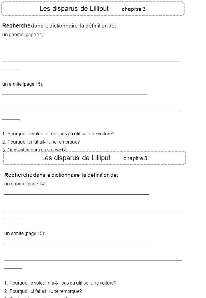 Les disparus de Lilliput chapitre 3 Recherche dans le dictionnaire la définition de: un gnome (page 14): _____________________________________________