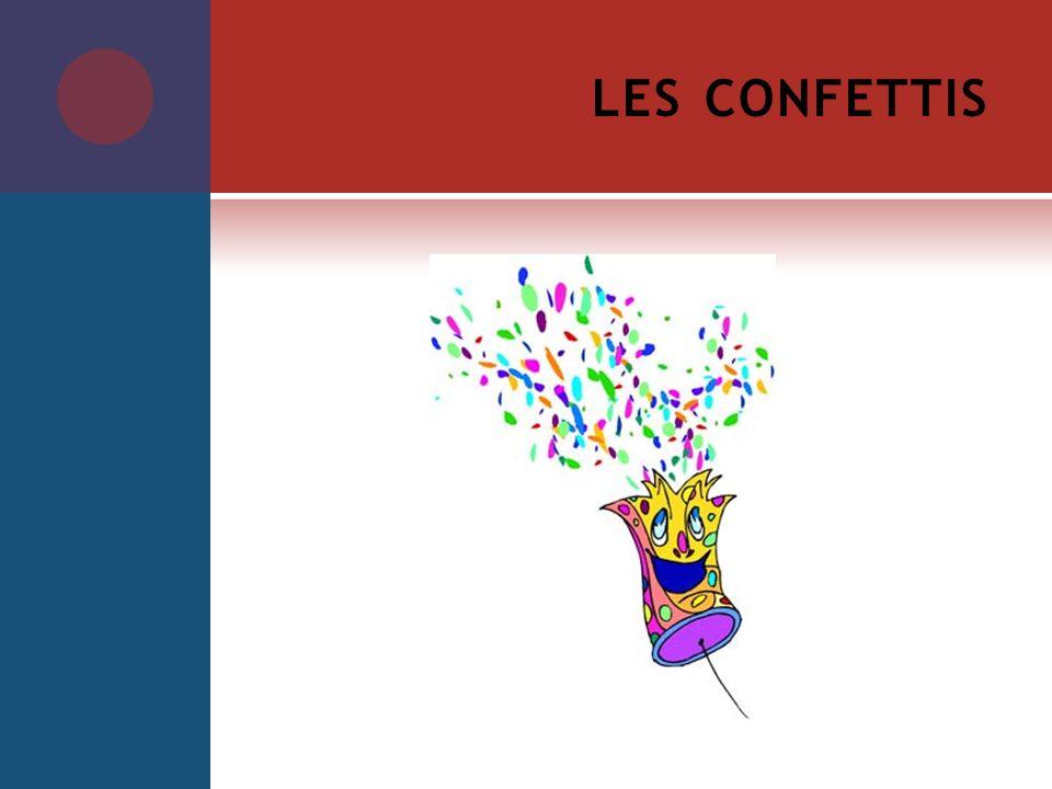 LES CONFETTIS