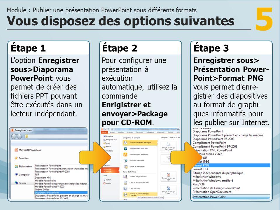 5 Étape 1 L'option Enregistrer sous>Diaporama PowerPoint vous permet de créer des fichiers PPT pouvant être exécutés dans un lecteur indépendant. Étap