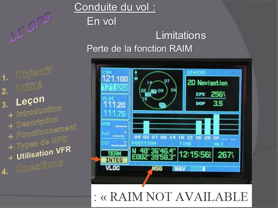 Conduite du vol : En vol Limitations Perte de la fonction RAIM