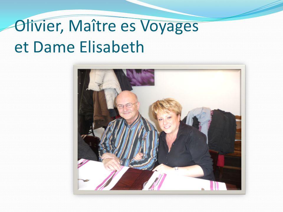 Olivier, Maître es Voyages et Dame Elisabeth
