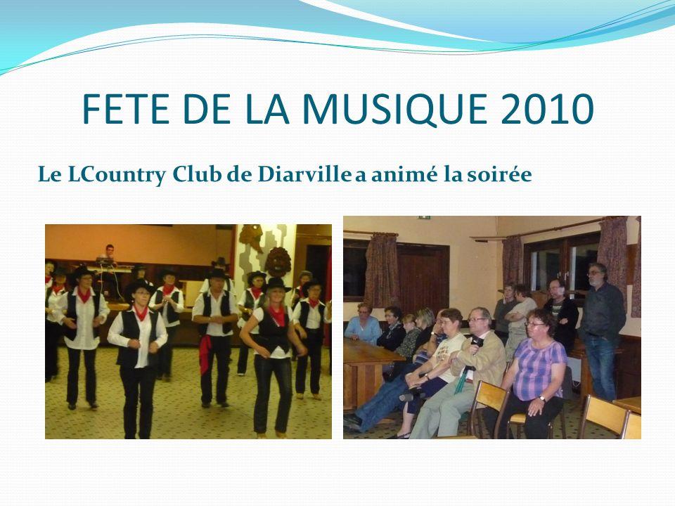 FETE DE LA MUSIQUE 2010 Le LCountry Club de Diarville a animé la soirée