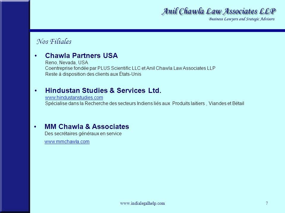 Chawla Partners USA Reno, Nevada, USA Coentreprise fondée par PLUS Scientific LLC et Anil Chawla Law Associates LLP Reste à disposition des clients aux États-Unis Hindustan Studies & Services Ltd.