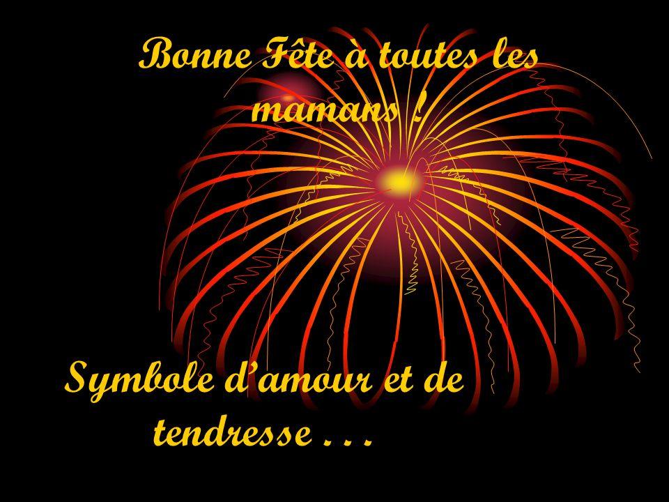 Bonne Fête à toutes les mamans ! Symbole damour et de tendresse...
