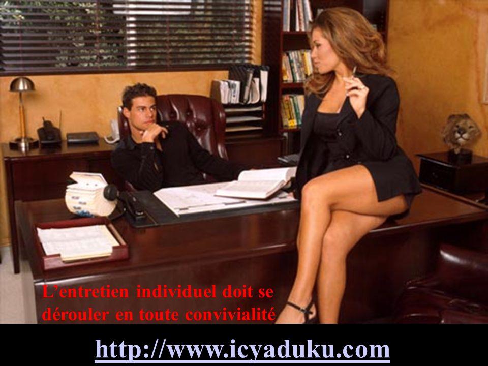 http://www.icyaduku.com Lentretien individuel doit se dérouler en toute convivialité