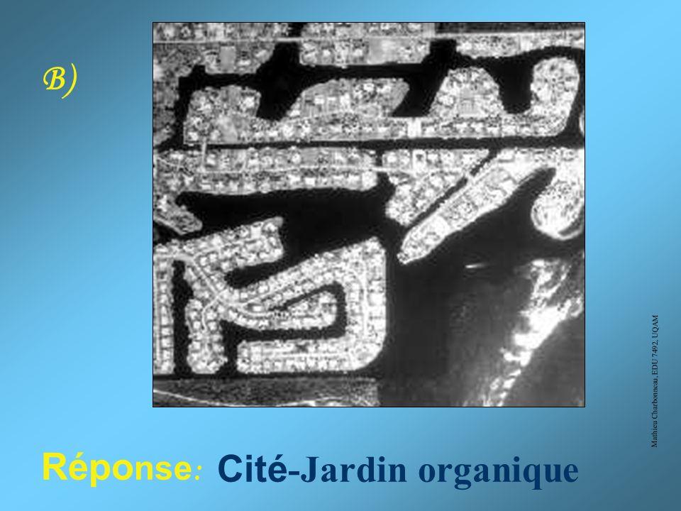 Mathieu Charbonneau, EDU 7492, UQAM A) Réponse: Radioconcentrique rigide