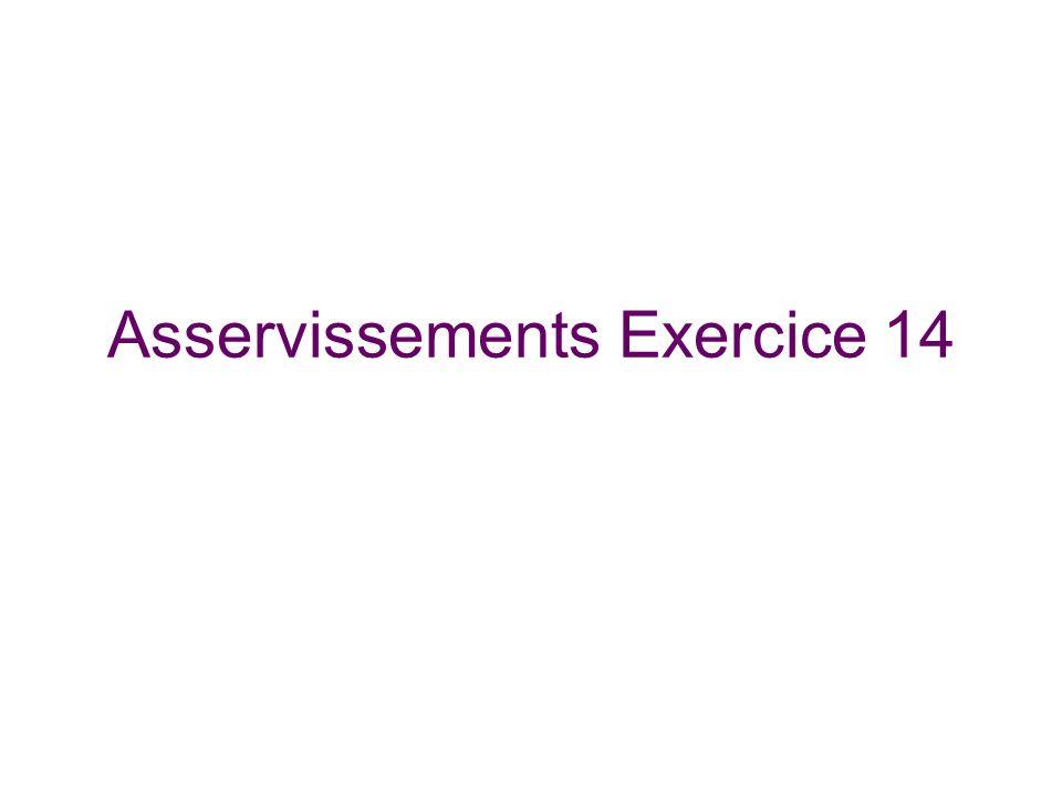 Asservissements Exercice 14