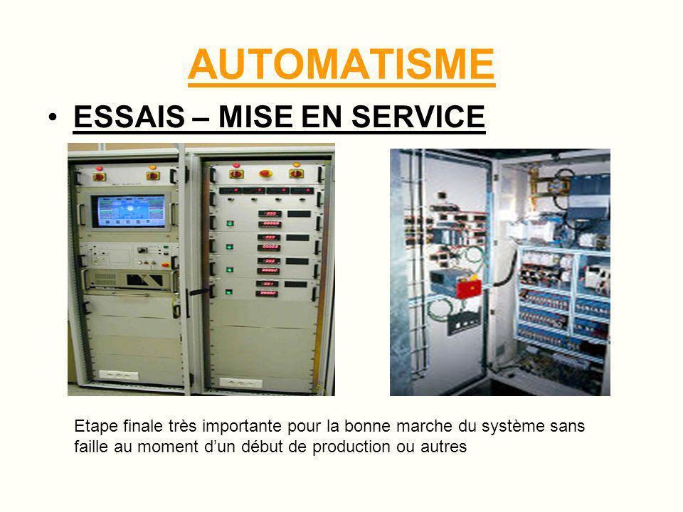 AUTOMATISME MISE AU POINT - REGLAGES Réglages de capteurs – sondes – temporisations et autres.