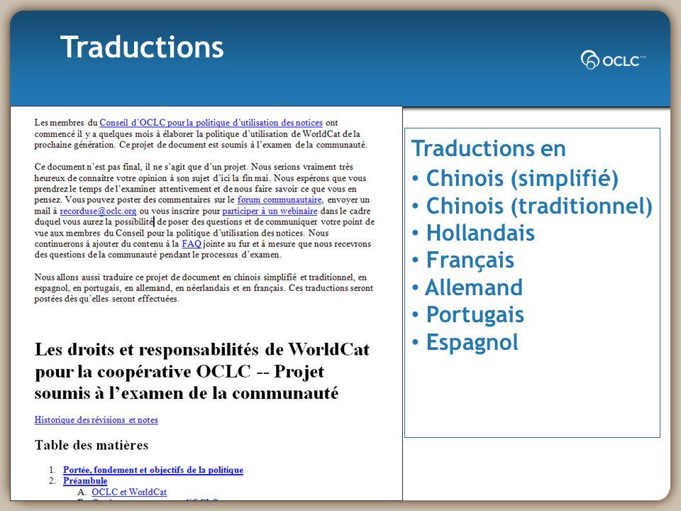 Traductions en Chinois (simplifié) Chinois (traditionnel) Hollandais Français Allemand Portugais Espagnol Traductions