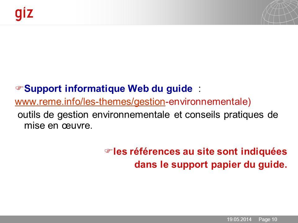 19.05.2014 Page 10 Support informatique Web du guide : www.reme.info/les-themes/gestionwww.reme.info/les-themes/gestion-environnementale) outils de ge