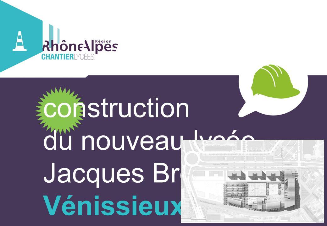 construction du nouveau lycée Jacques Brel Vénissieux