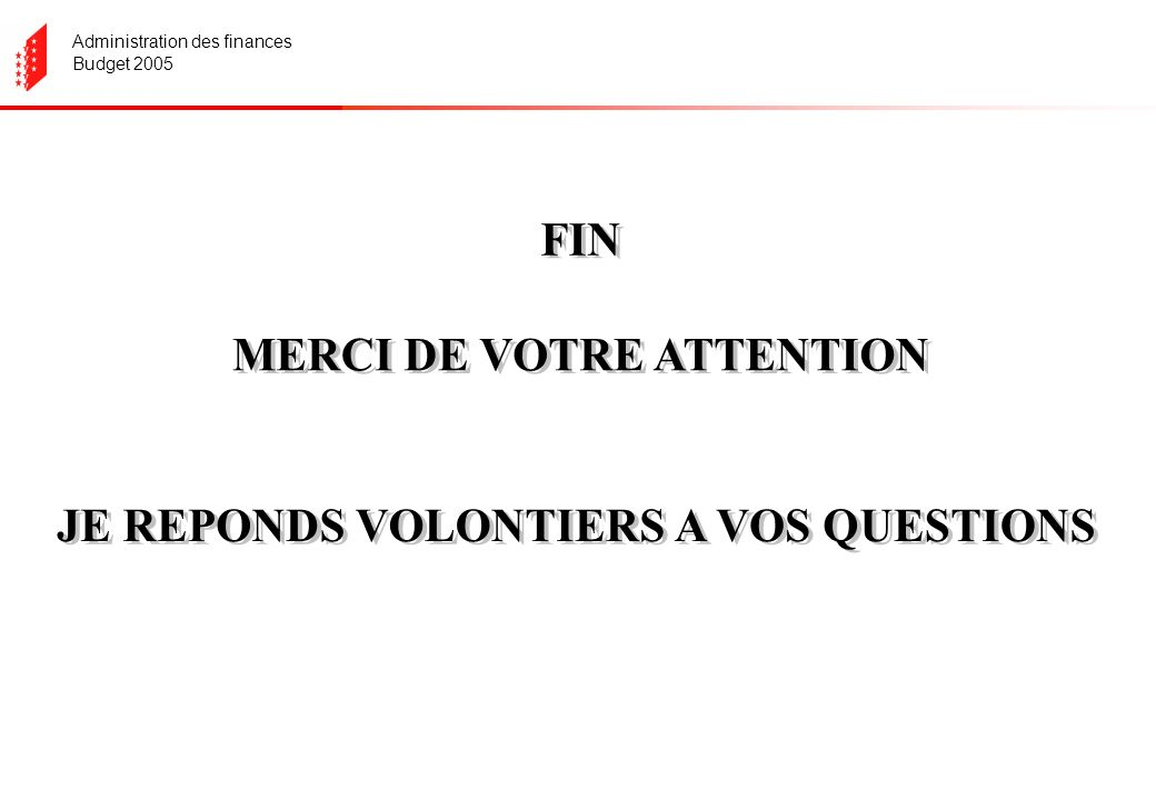 Administration des finances Budget 2005