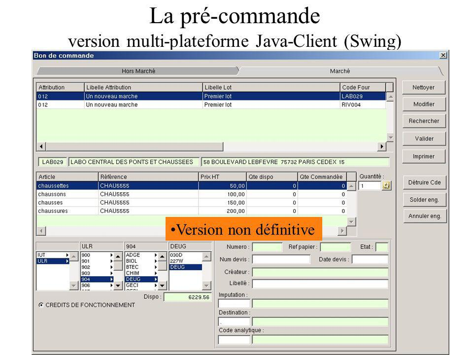 La pré-commande version multi-plateforme Java-Client (Swing) Version non définitive