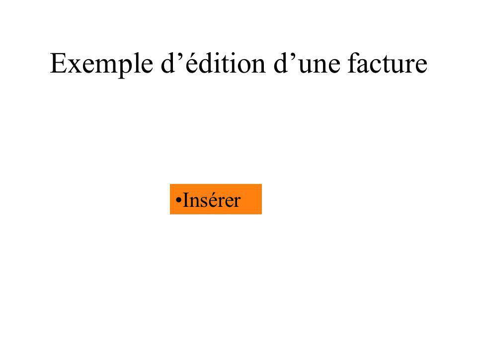 Exemple dédition dune facture Insérer