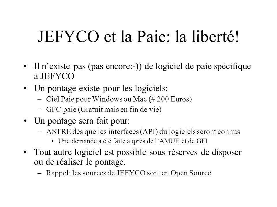JEFYCO et la Paie: la liberté! Il nexiste pas (pas encore:-)) de logiciel de paie spécifique à JEFYCO Un pontage existe pour les logiciels: –Ciel Paie