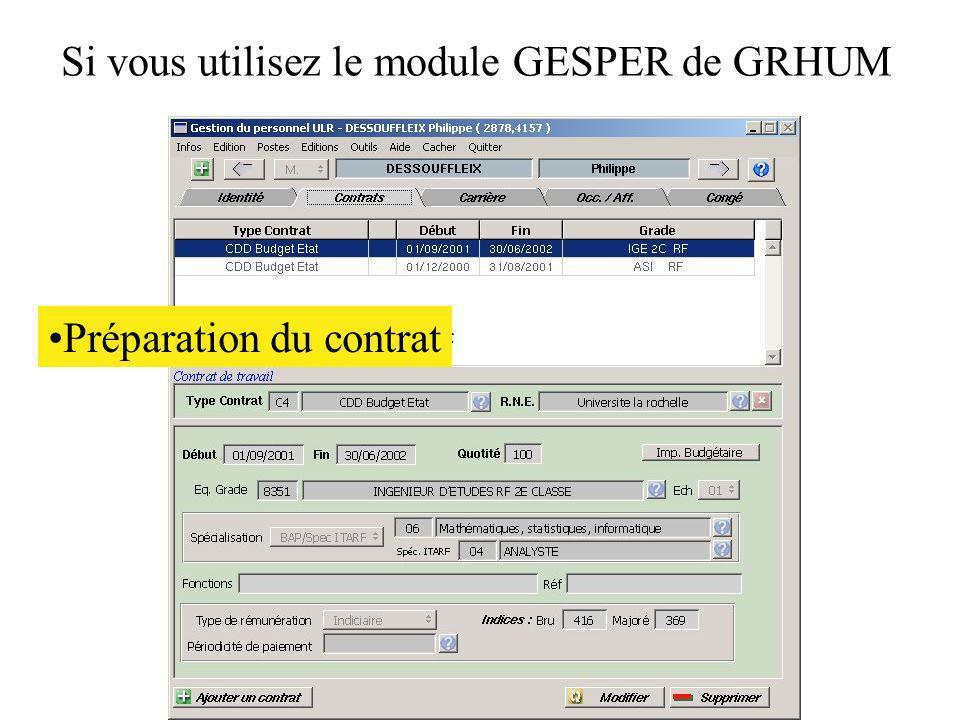 Si vous utilisez le module GESPER de GRHUM Préparation du contrat