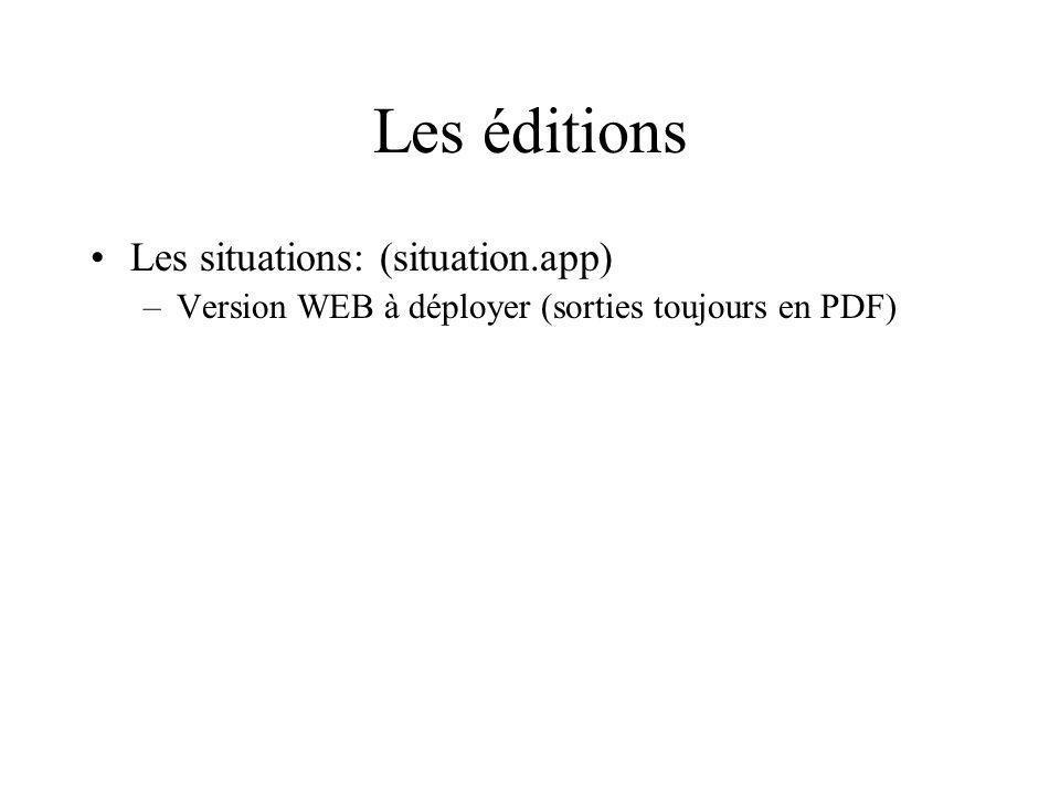 Les éditions Les situations: (situation.app) –Version WEB à déployer (sorties toujours en PDF)