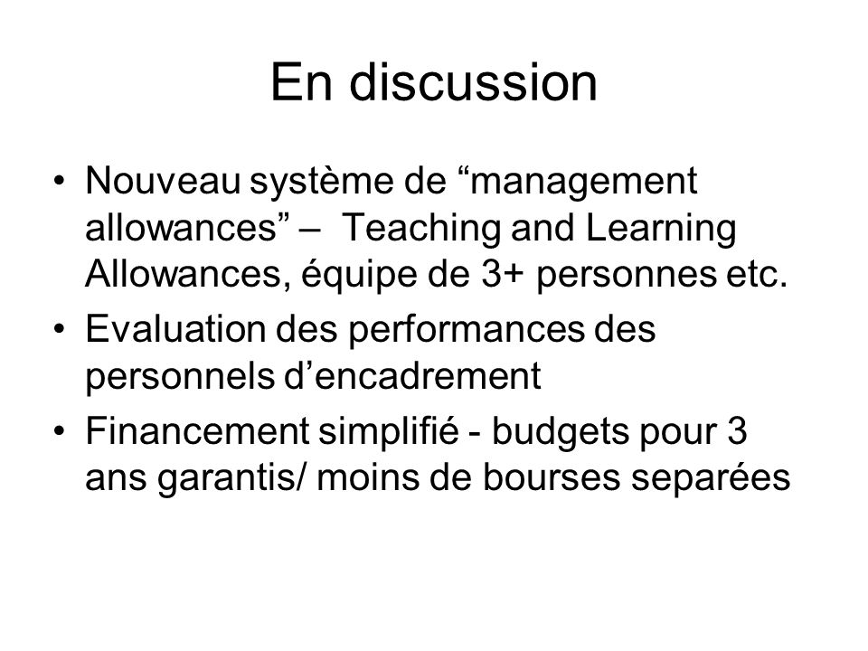 En discussion Nouveau système de management allowances – Teaching and Learning Allowances, équipe de 3+ personnes etc.
