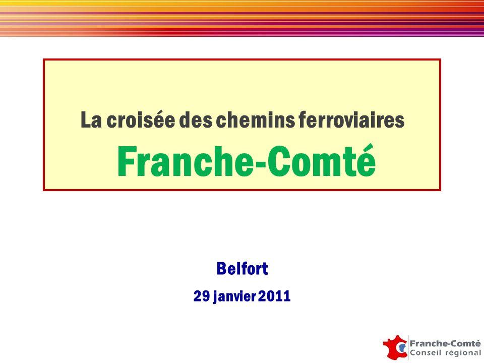 Belfort 29 janvier 2011 La croisée des chemins ferroviaires Franche-Comté