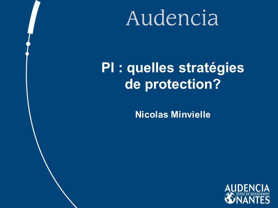 PI : quelles stratégies de protection? Nicolas Minvielle