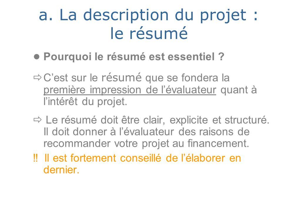 a. La description du projet : le résumé Pourquoi le résumé est essentiel .