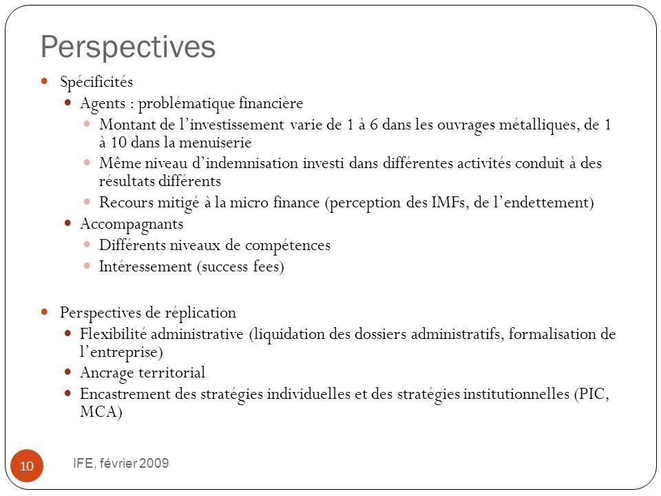 Perspectives IFE, février 2009 10 Spécificités Agents : problématique financière Montant de linvestissement varie de 1 à 6 dans les ouvrages métalliqu