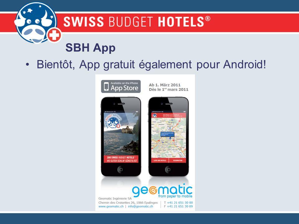 Bientôt, App gratuit également pour Android! SBH App
