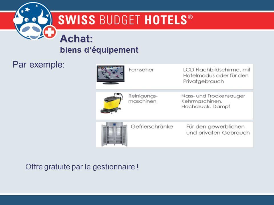 Achat: biens déquipement Par exemple: Offre gratuite par le gestionnaire !