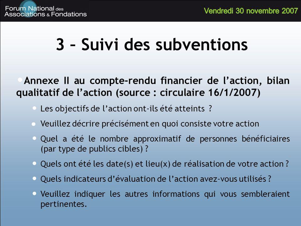 Annexe II au compte-rendu financier de laction, bilan qualitatif de laction (source : circulaire 16/1/2007) Les objectifs de laction ont-ils été attei