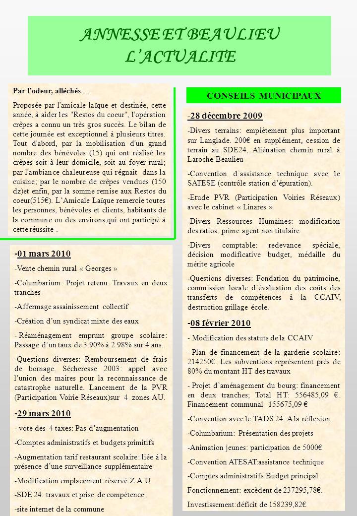 ANNESSE ET BEAULIEU LACTUALITE -01 mars 2010 -Vente chemin rural « Georges » -Columbarium: Projet retenu.