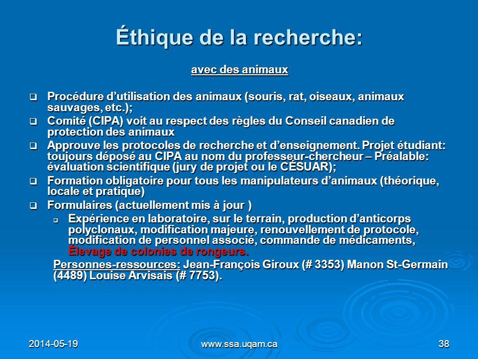 Éthique de la recherche: avec des animaux Procédure dutilisation des animaux (souris, rat, oiseaux, animaux sauvages, etc.); Procédure dutilisation de