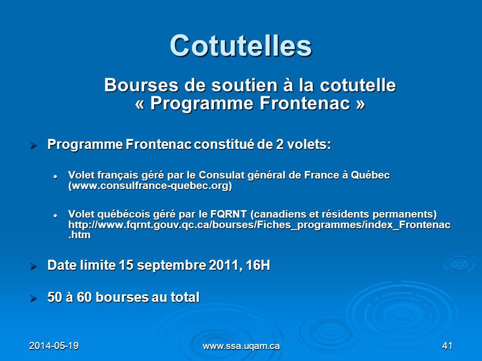 Cotutelles Bourses de soutien à la cotutelle « Programme Frontenac » Programme Frontenac constitué de 2 volets: Programme Frontenac constitué de 2 vol