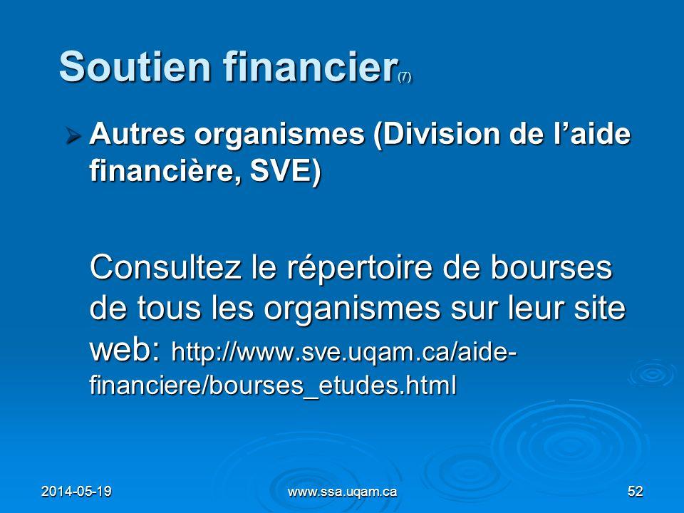 Soutien financier (7) Autres organismes (Division de laide financière, SVE) Autres organismes (Division de laide financière, SVE) Consultez le réperto