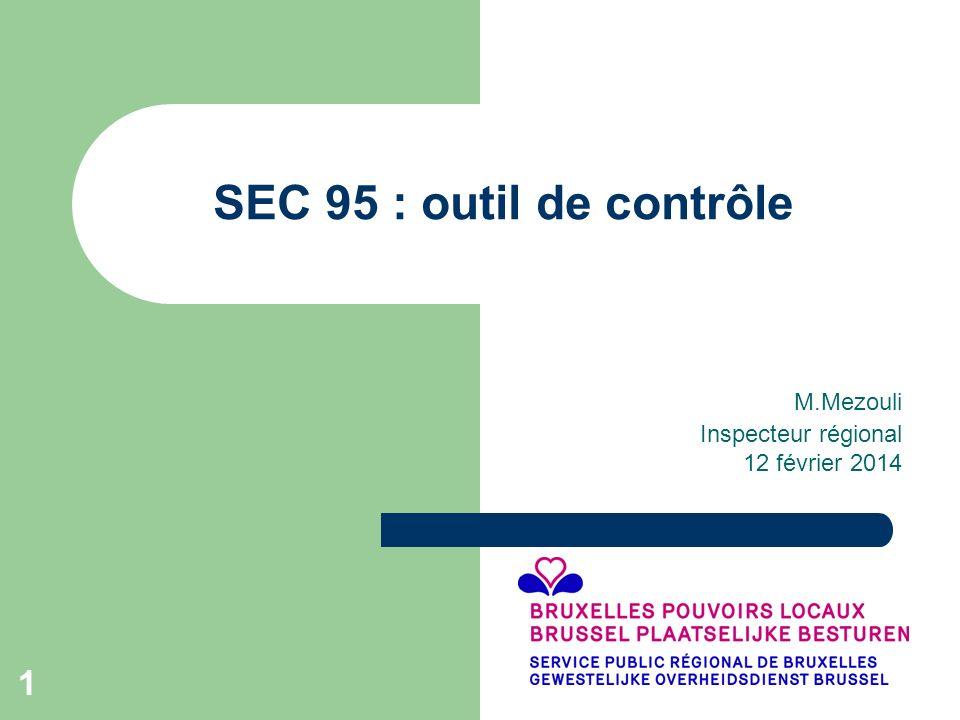 1 SEC 95 : outil de contrôle M.Mezouli Inspecteur régional 12 février 2014