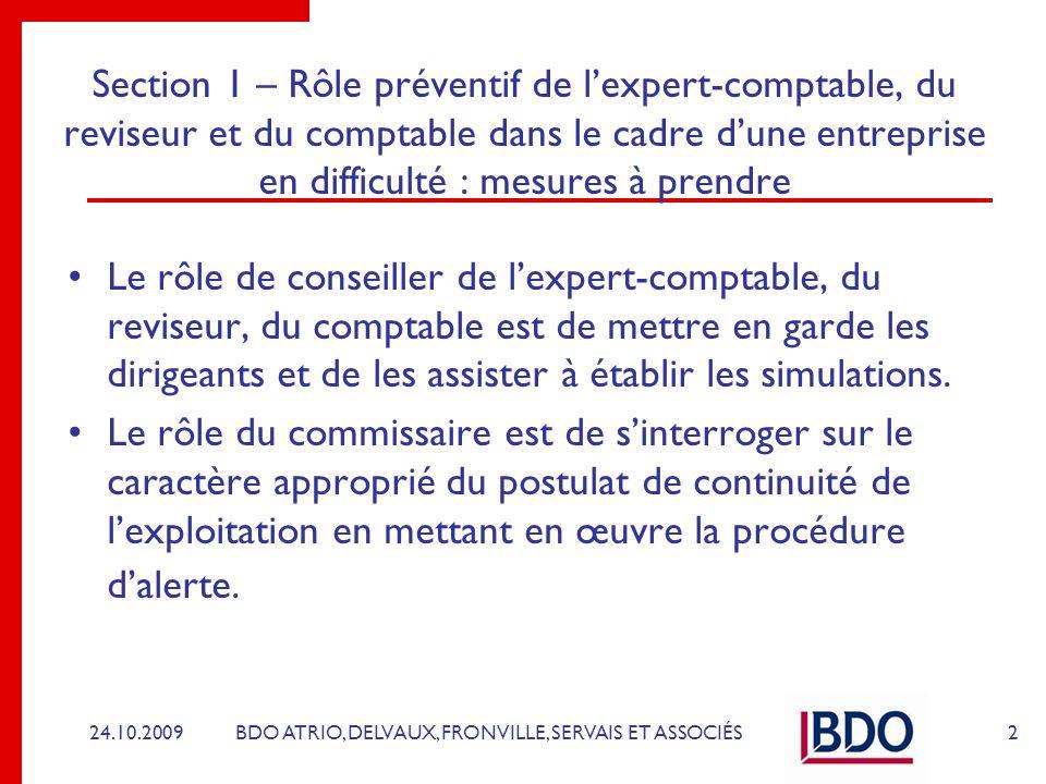 BDO ATRIO, DELVAUX, FRONVILLE, SERVAIS ET ASSOCIÉS Section 1 – Rôle préventif de lexpert-comptable, du reviseur et du comptable dans le cadre dune ent
