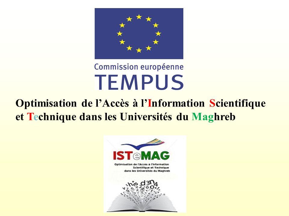 Optimisation de lAccès à lInformation Scientifique et Technique dans les Universités du Maghreb
