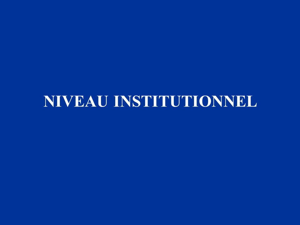 NIVEAU INSTITUTIONNEL