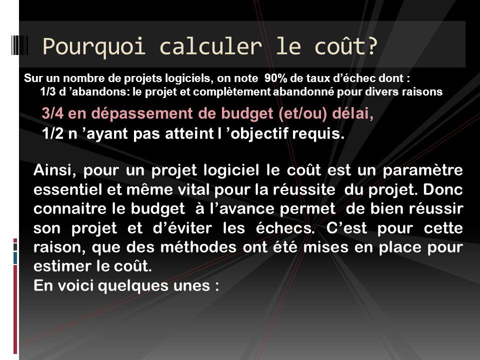 1/ Avantage : - COCOMO reste la référence en matière d estimation détaillée des coûts et surtout de la ventilation de ces coûts suivant les phases des projets.